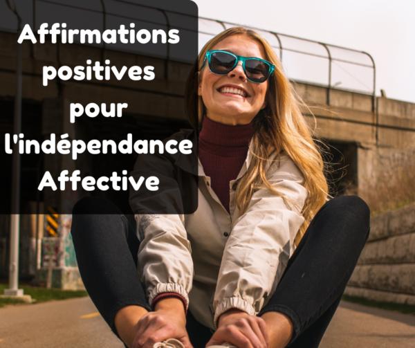 affirmations positives dépendance affective mp3 gratuit ma sophrologie