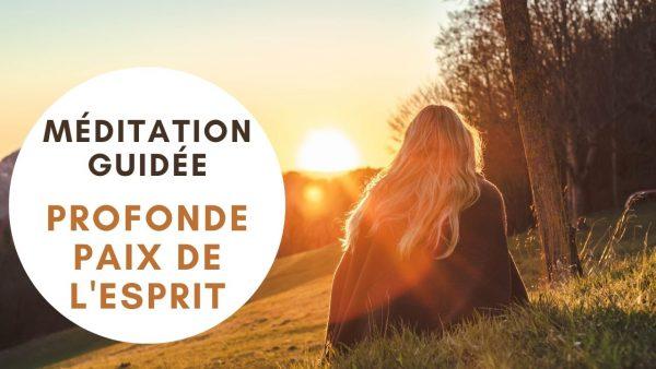 Méditation paix de l'esprit